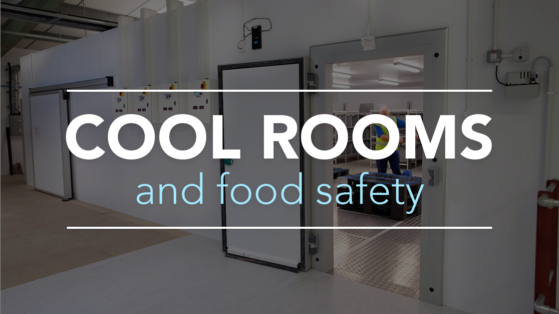 Cool rooms and food safety